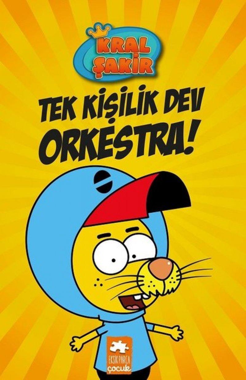 Kral Şakir-tek Kişilik Dev Orkestra