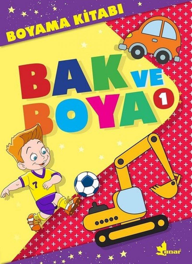 Bak Ve Boya 1 Boyama Kitabi