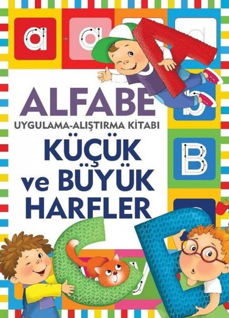 Alfabe-küçük Ve Büyük Harfler-uygulama Alıştırma Kitabı
