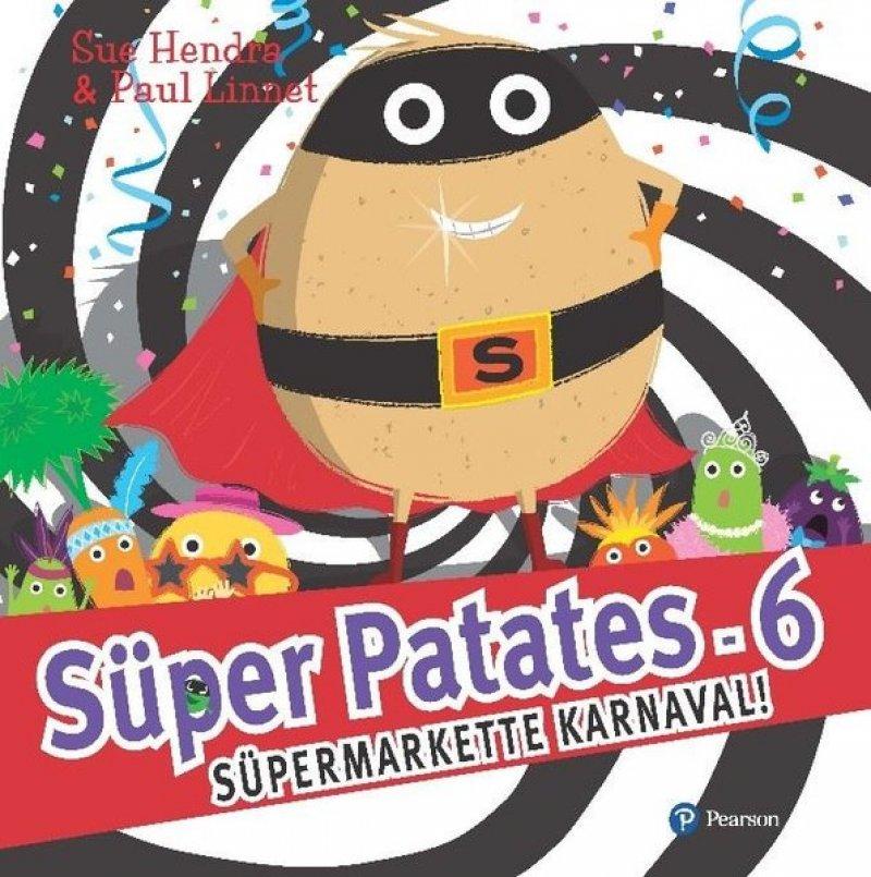 Süper Patates 6 - Süpermarkette Karnaval!