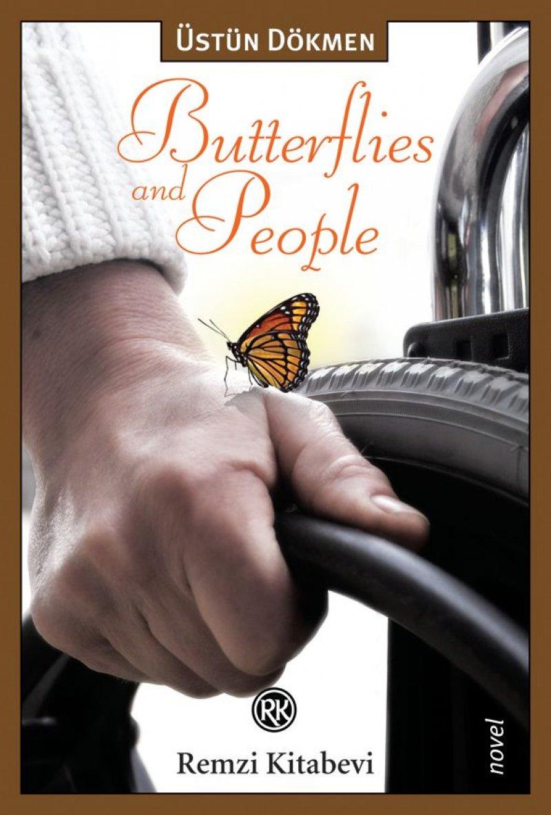 Butterflies And People (Kelebekler Ve İnsanlar) Prof. Dr. Üstün Dökmen