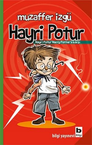 Hayri Potur : Harry Potter 'a karsi