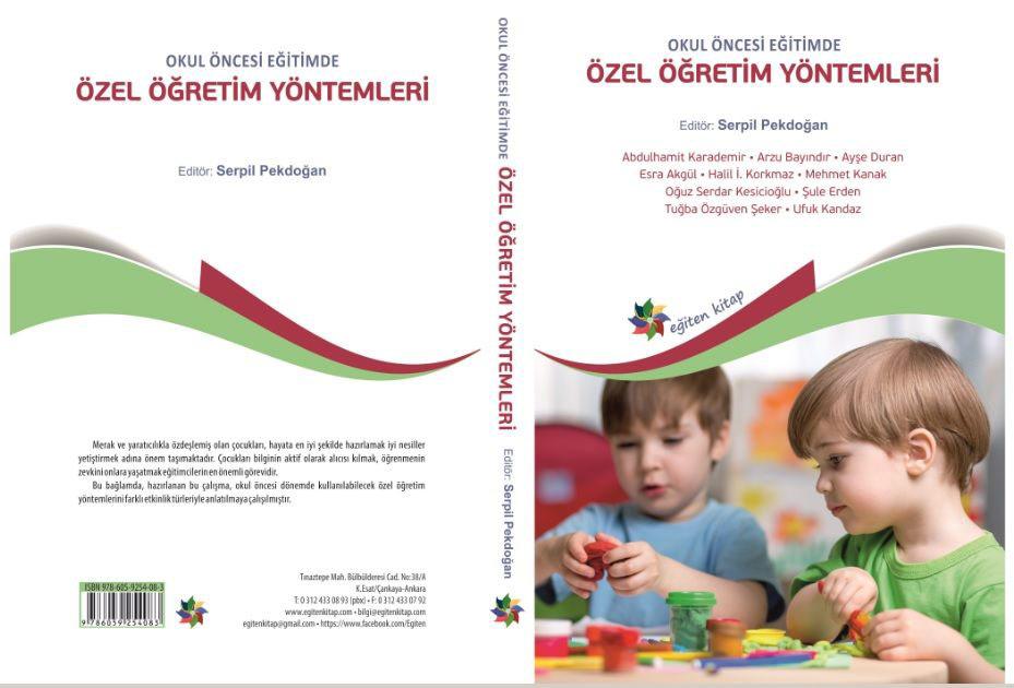 Okul Oncesi Egitimde Ozel Ogretim Yontemleri