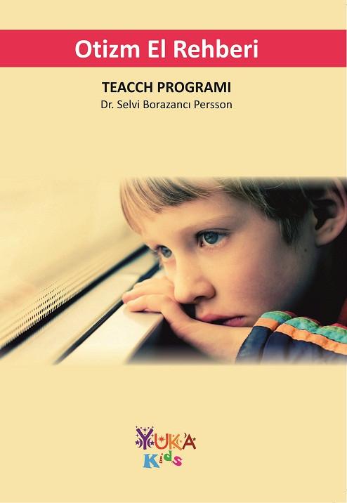 Otizm El Rehberi (Teacch Programı)